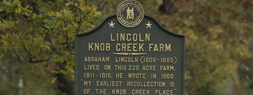 Табела на имението Ноб Крийк, където е роден и израсъл Линкълн
